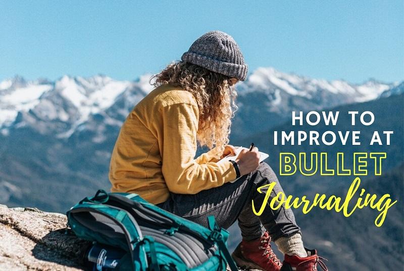 how to improve at bullet journaling - bullet journal hacks