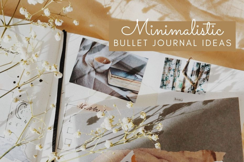 minimalistic bullet journal ideas, how to start a minimalistic bullet journal, minimalistic spreads