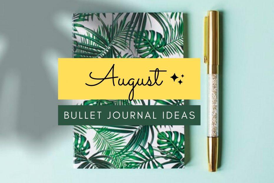 august bullet journal spreads