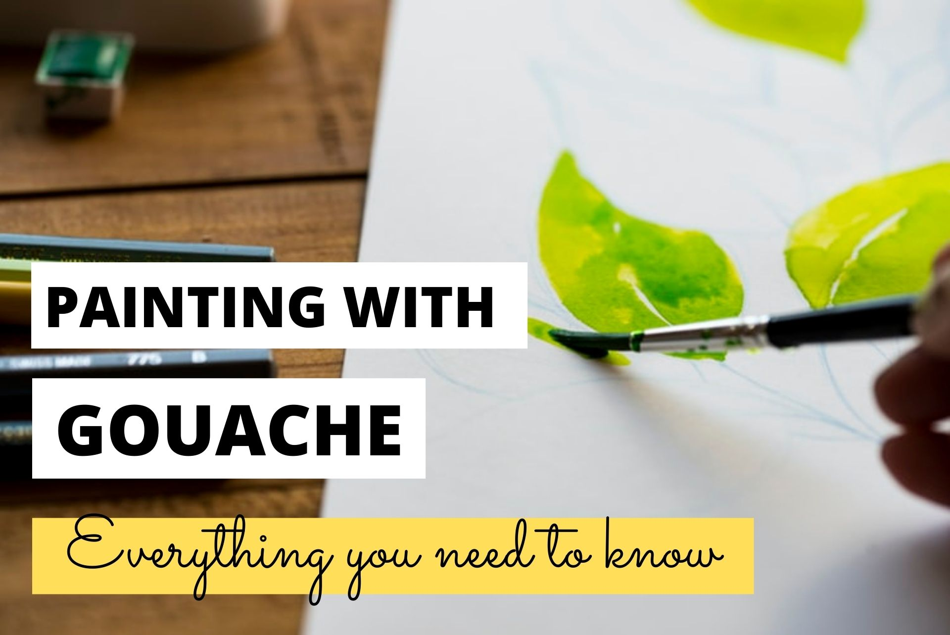 painting with gouache tips for beginners