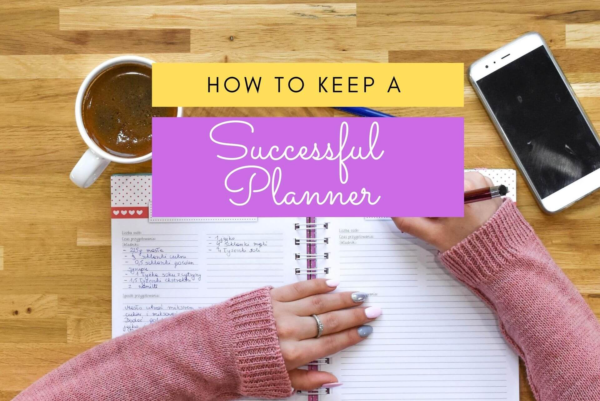 keeping a successful planner, planner organization tips for beginners