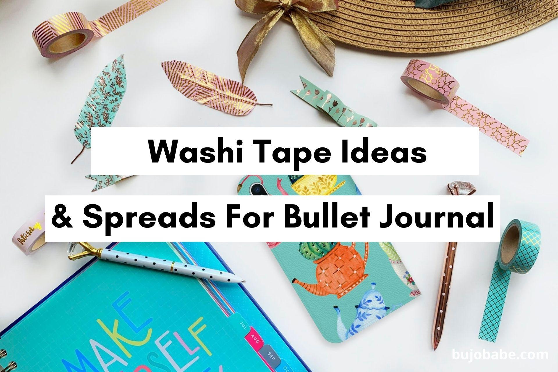bullet journal washi tape ideas spreads