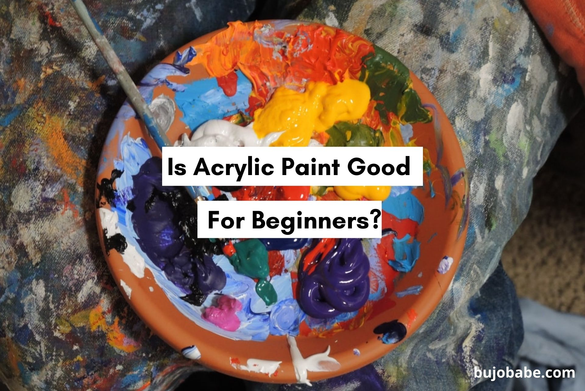 is acrylic paint good for beginners