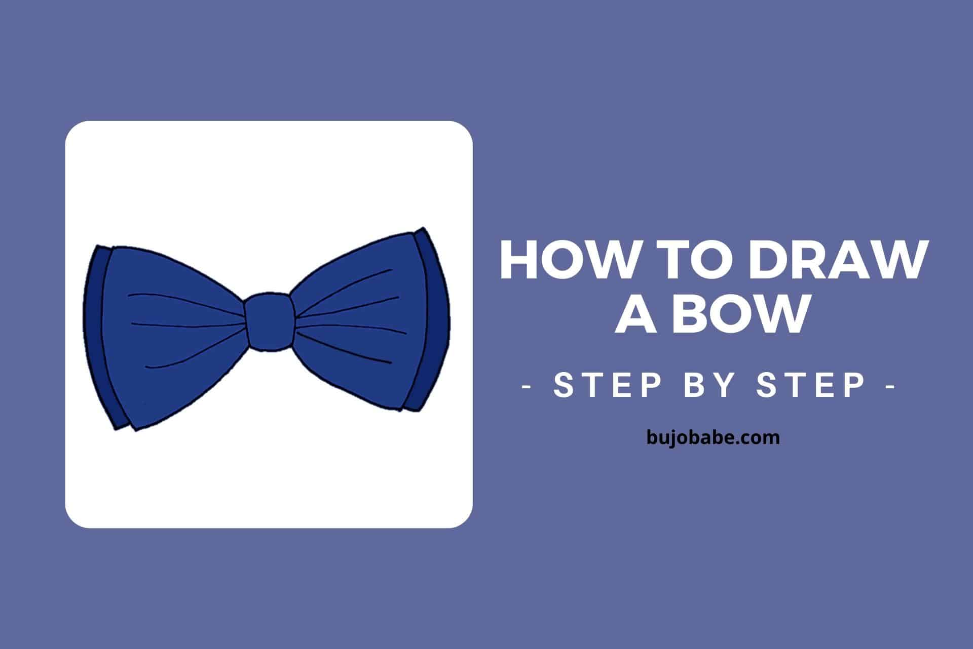 how to draw a bow step by step