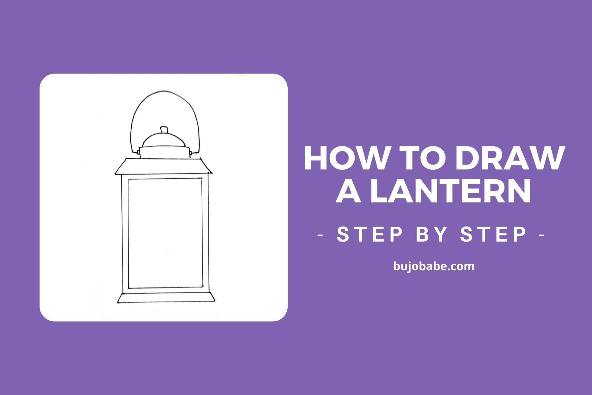 how to draw a lantern step by step