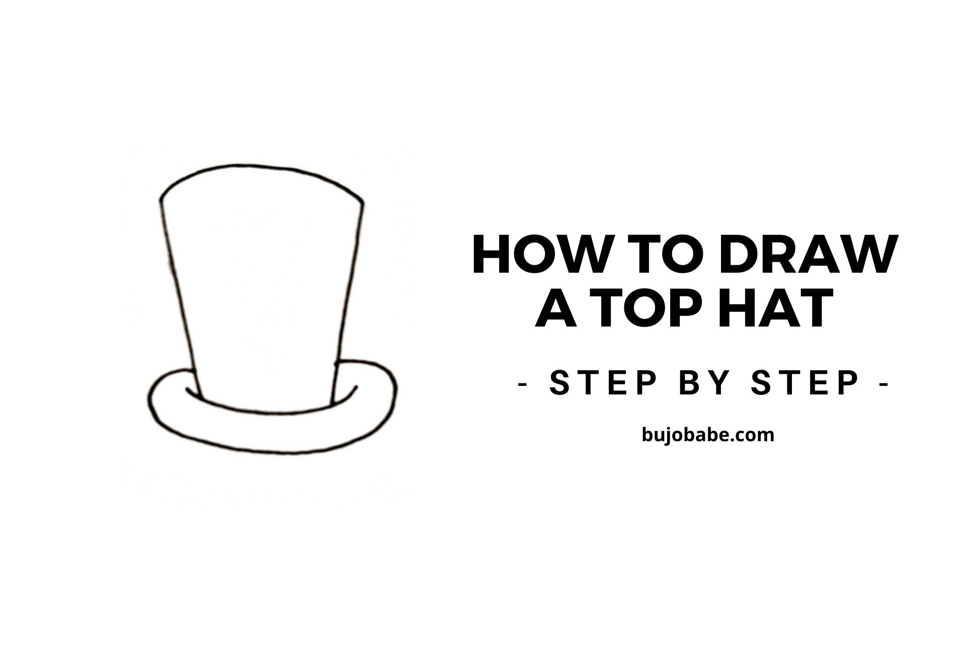 how to draw a top hat step by step