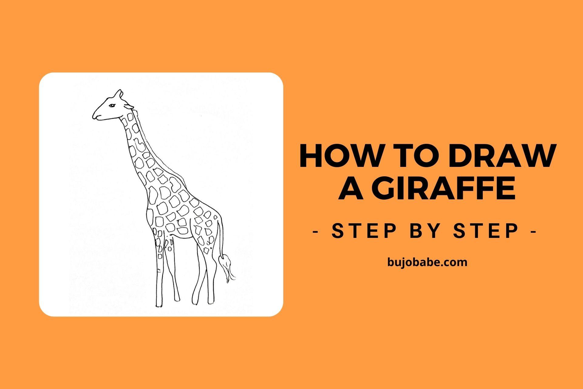 how to draw giraffe step by step
